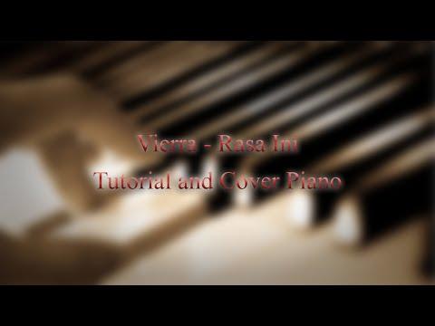 vierra rasa ini  cover and piano tutorial