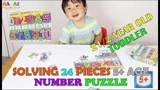Toddler learning videos|2 1/2 year old toddler solving 24 pieces 5+ age group number puzzle
