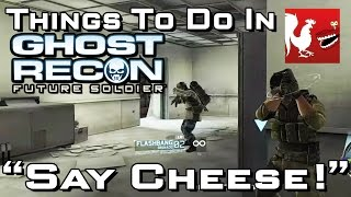 Things to do in_ Ghost Recon - Say Cheese!