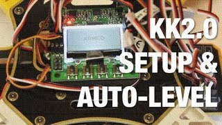 KK2.0 Multicopter ESC Calibration, Motor Layout, and Auto-Level w/ Default Settings on AeroSky Quad