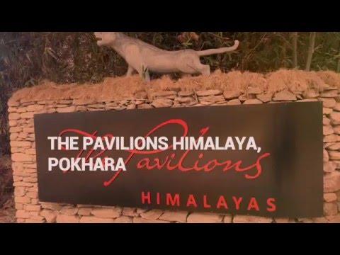The Pavilions Himalaya, Pokhara