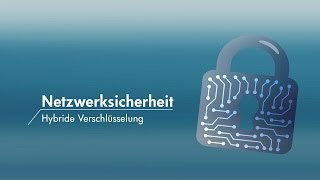 Netzwerksicherheit MOOC - Hybride Verschlüsselung, Prof. Dr. Andreas Hanemann, FH Lübeck