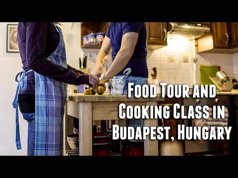 Market Food Tour and Cooking Class in Budapest with Culinary Hungary