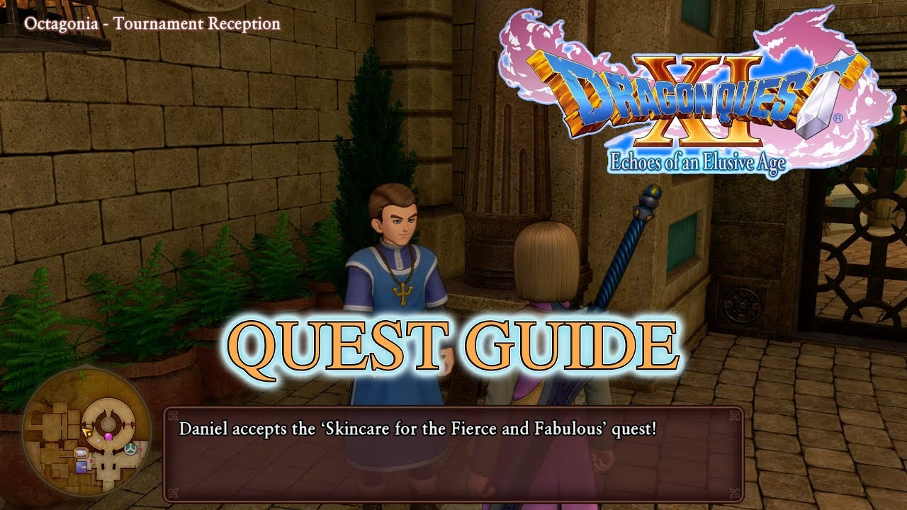 Dragon Quest Xi Skincare For The Fierce And Fabulous Quest Youtube
