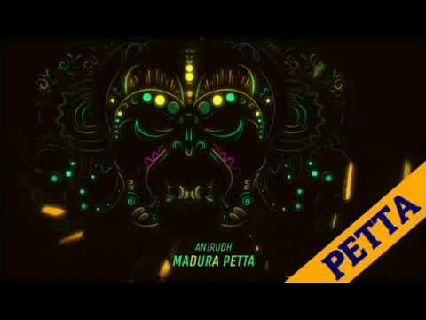 Madura Petta | PETTA SONGS |  PETTA | SUPERSTAR | KARTHIK | ANIRUDH Mp3