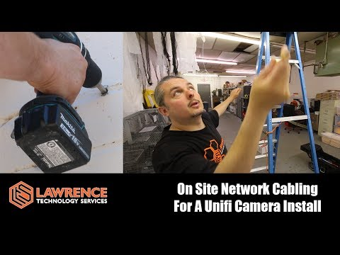 On Site Network Cabling For A Unifi Camera Install