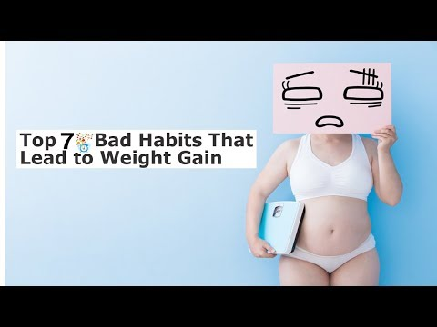 Top 7 bad habits that lead to weight gain|Causes of obesity|how to become slim naturally