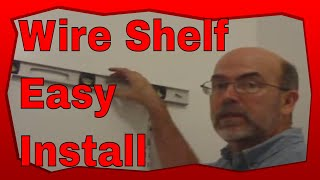 How To Install A Wire Closet Shelf