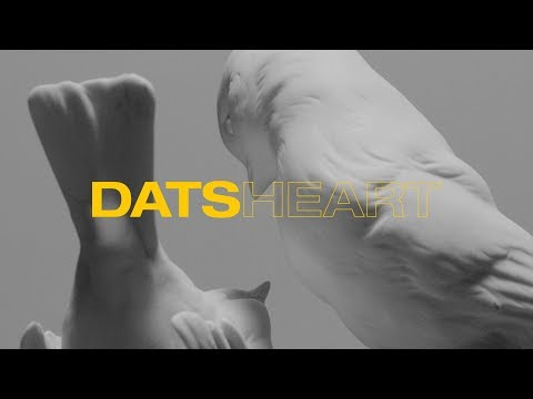 DATS - Heart(Official Music Video)