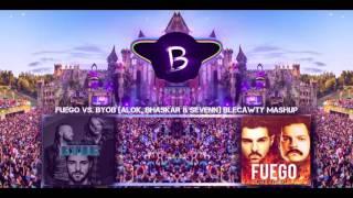 Baixar Fuego vs. BYOB (Alok, Bhaskar & Sevenn) - Blecawty Mashup