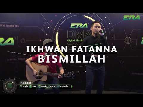 #ERADMA17 - Karpet Digital : Ikhwan Fatanna - Bismillah