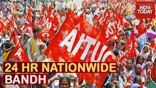 Nationwide Bandh Today In Protest Of 'Anti-Labour' Policies   Watch Protests In Several Cities