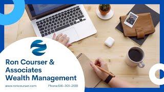 Your Course To Retirement: Ron Courser & Associates - CFP® Ron Courser