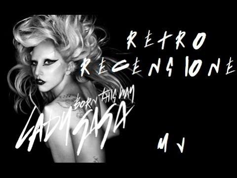RetroRecensione - Born This Way, Lady Gaga