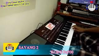 Sayang 2 (karaoke) KORG pa700 Hak e-Hak e