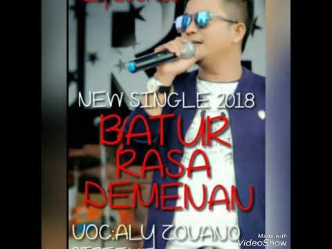 BATUR RASA DEMENAN - ORIGINAL - ALY ZOVANO - NEW SINGLE 2018