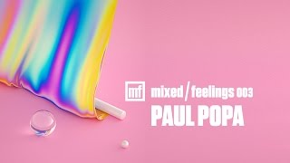 003. Mixed / Feelings - Paul Popa