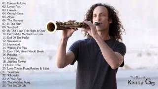 The Best Romantic Songs Of Kenny G - Kenny G Greatest Hits Full Album