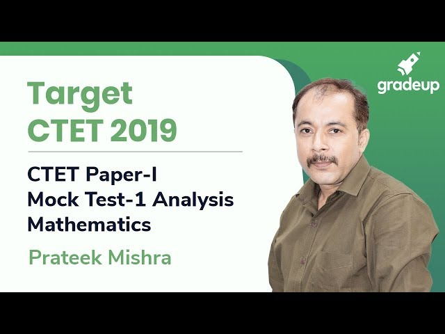 CTET 2019 | CTET Paper-I | Mock Test-1 Analysis | Mathematics By Prateek Mishra