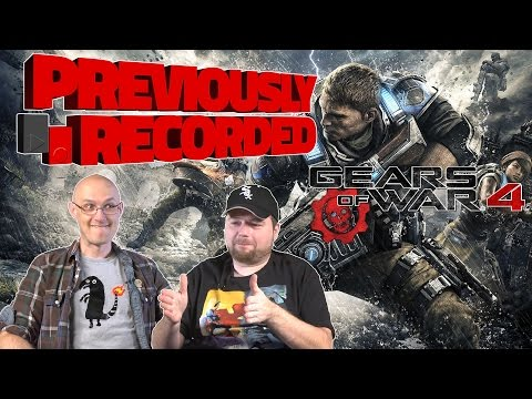 Previously Recorded - Gears of War 4