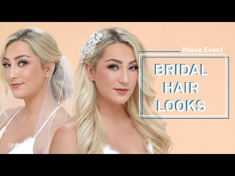 Beautiful Bridal Hairstyles & Wedding Hair Tutorial | ipsy Mane Event