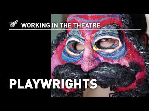 Working In The Theatre: Playwrights
