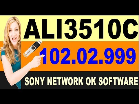 Ali3510_HW102 02 999    New Software    Sony Network    Ok