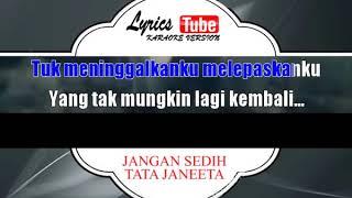 Download Mp3 Lagu Karaoke Tata Janeeta - Jangan Sedih