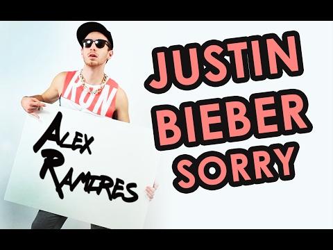 AleX T'eXpliK #10 JUSTIN BIEBER - SORRY