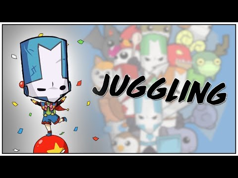 Tutorial - Juggling: 101 - Castle Crashers