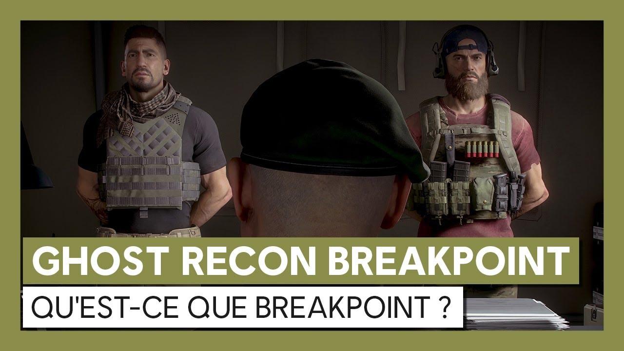 Ghost Recon Breakpoint : Qu'est-ce que Breakpoint ? Trailer de Gameplay [OFFICIEL] VOSTFR