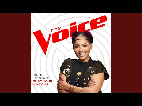 Bust Your Windows (The Voice Performance)