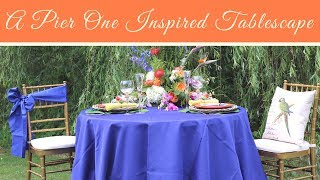 Outdoor Tablescape and Decor Featuring Pier 1