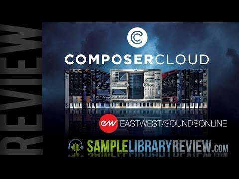 Review Composer Cloud from EastWest / Soundsonline.com
