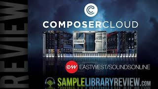 Review Composer Cloud from EastWest / Soundsonline.com