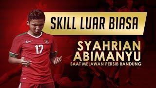 Syahrian Abimanyu vs Persib Bandung