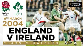 Ireland Stun World Champions England In Thriller! | Classic Highlights - 2004 | Guinness Six Nations