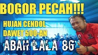 PAMER BOJO ABAH LALA MG 86 CENDOL DAWET SEGER LIVE BOGOR  JAWA BARAT 11 JULI 2019