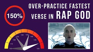 Repeat youtube video Let's Practice! Eminem's Fastest Verse In Rap God (Over-Practicing Mode, 150% speed)