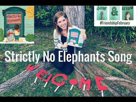 Strictly No Elephants Song - Emily Arrow, book by Lis Mantchev, illustrated by Taeeun Yoo