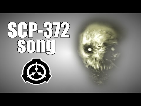 SCP-372 song