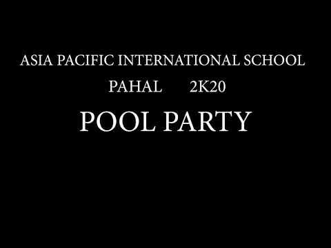 Pahal : Pool Party | Fun Activity | Asia Pacific international school