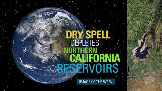 Dry Spell Depletes Northern California Reservoirs