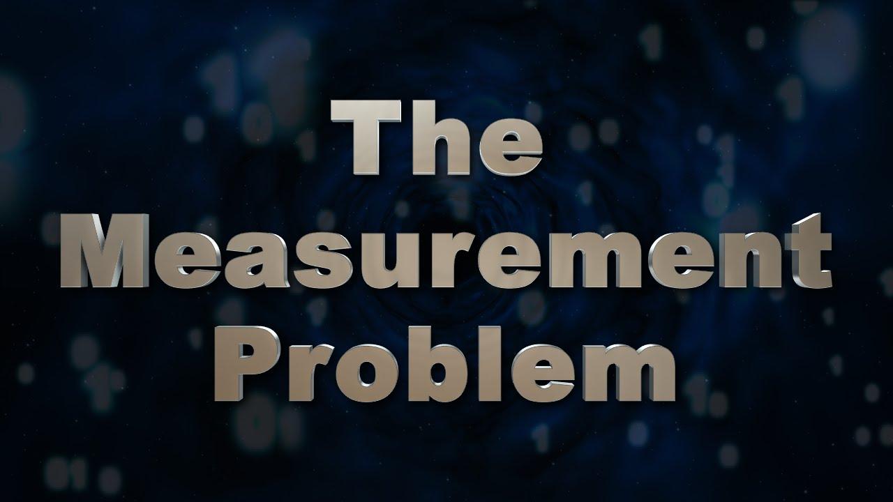 The Measurement Problem - YouTube