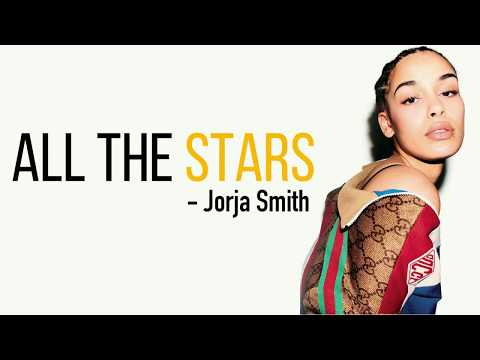 Kendrick Lamar ft. SZA - All The Stars (Jorja Smith cover) [Full HD] lyrics