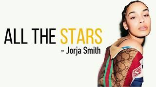 Kendrick Lamar ft. SZA - All The Stars (Jorja Smith cover) [Full HD] lyrics