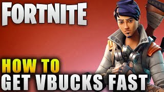 "Fornite Guide ""How To Get VBucks"" - Fortnite Best Way To Farm VBucks"