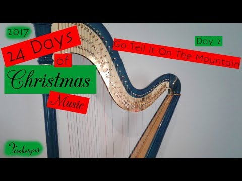 Go Tell It On The Mountain // 24 Days of Christmas Music // Barbara Fischer, harpist