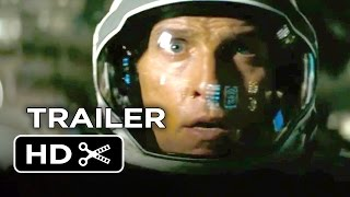 Interstellar TRAILER 3 (2014) - Anne Hathaway, Matthew McConaughey Sci-Fi Movie HD