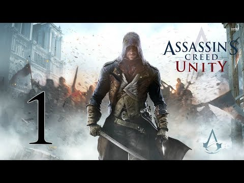 ÉS LŐN ARNO... | Assassin s Creed Unity #1 - 09.18.